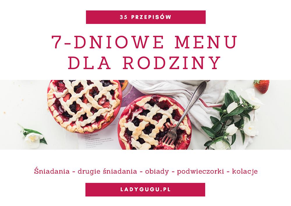 7-dniowe menu dla całej rodziny