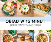 Obiad w 15 minut. Szybkie przepisy na cały miesiąc – eBook!